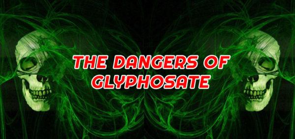 the-dangers-of-glyphosate