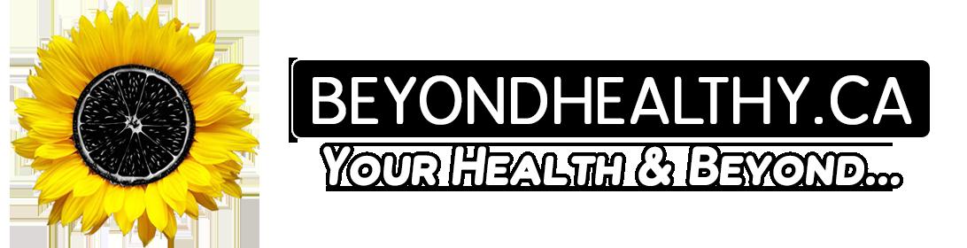 BeyondHealthy.ca
